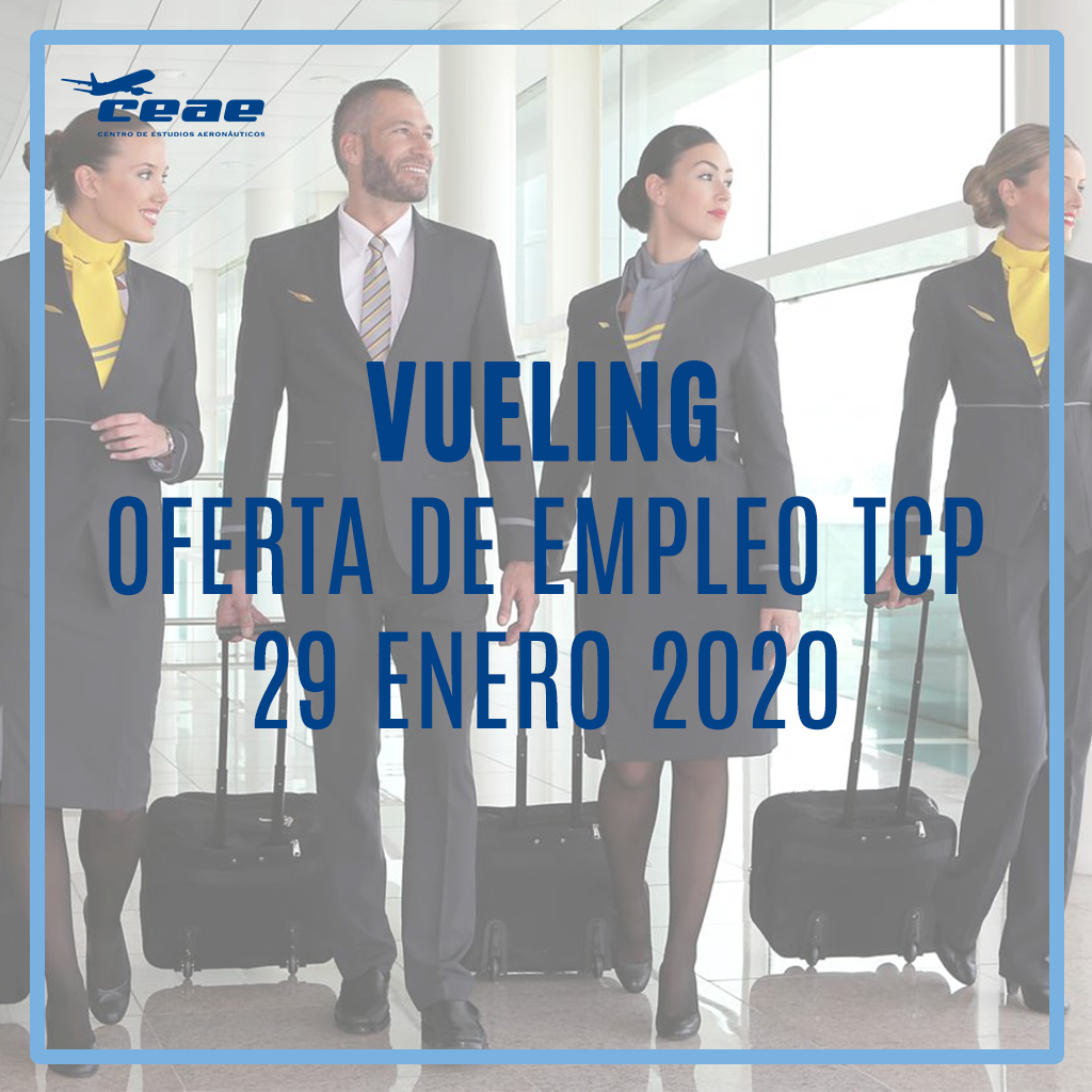 Empleo TCP: Vueling recluta en Alicante auxiliares de vuelo el próximo 4 de febrero de 2020