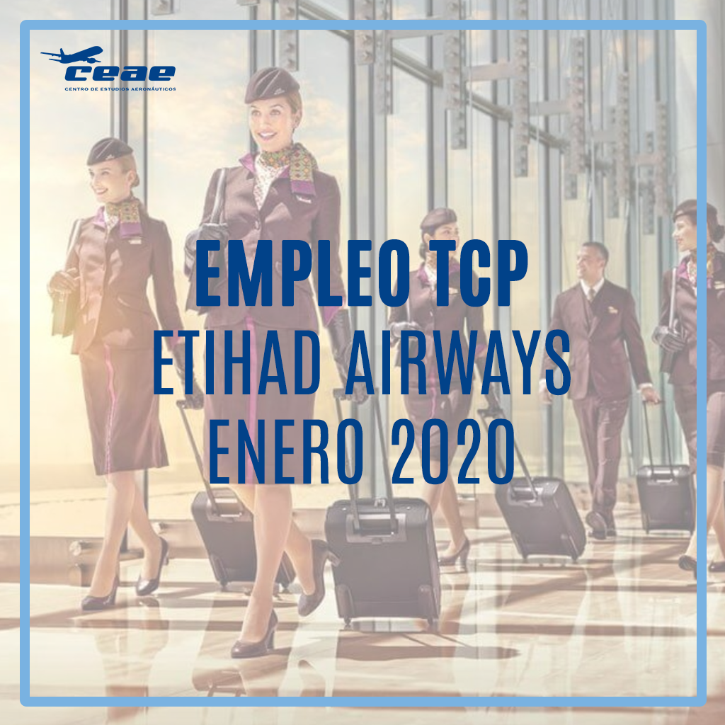 Empleo TCP: Etihad Airways abre convocatoria en Madrid, Barcelona y Málaga para auxiliares de vuelo en enero de 2020