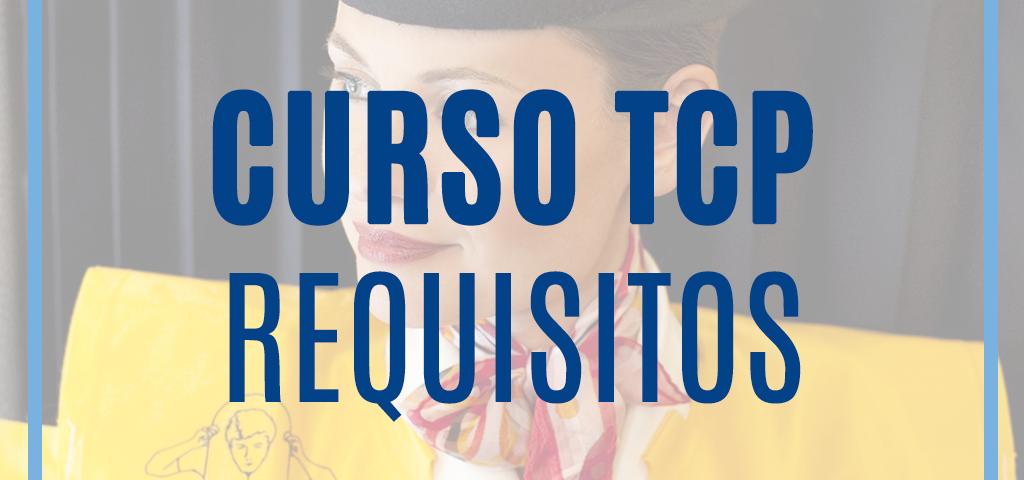 Requisitos para trabajar como azafata o azafato de vuelo TCP