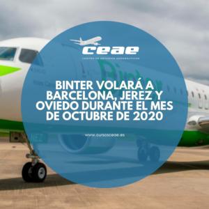 Binter volará a Barcelona, Jerez y Oviedo durante el mes de octubre de 2020
