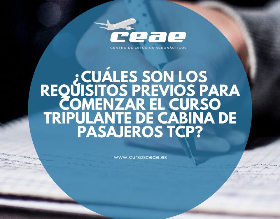 ¿Cuáles son los requisitos previos para comenzar el curso Tripulante de Cabina de Pasajeros TCP?