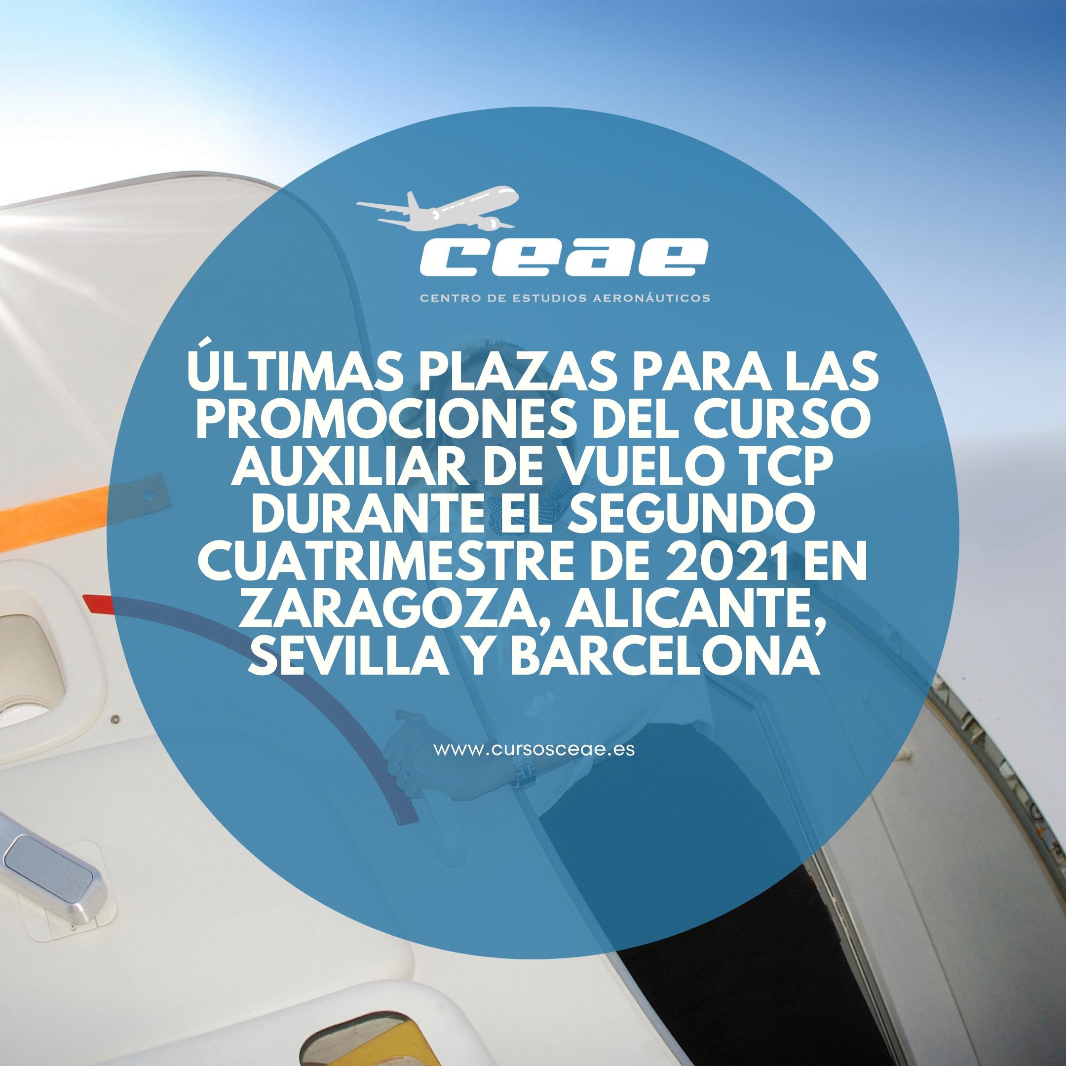 Últimas plazas para las promociones del curso Auxiliar de Vuelo TCP durante el segundo cuatrimestre de 2021 en Zaragoza, Alicante, Sevilla y Barcelona