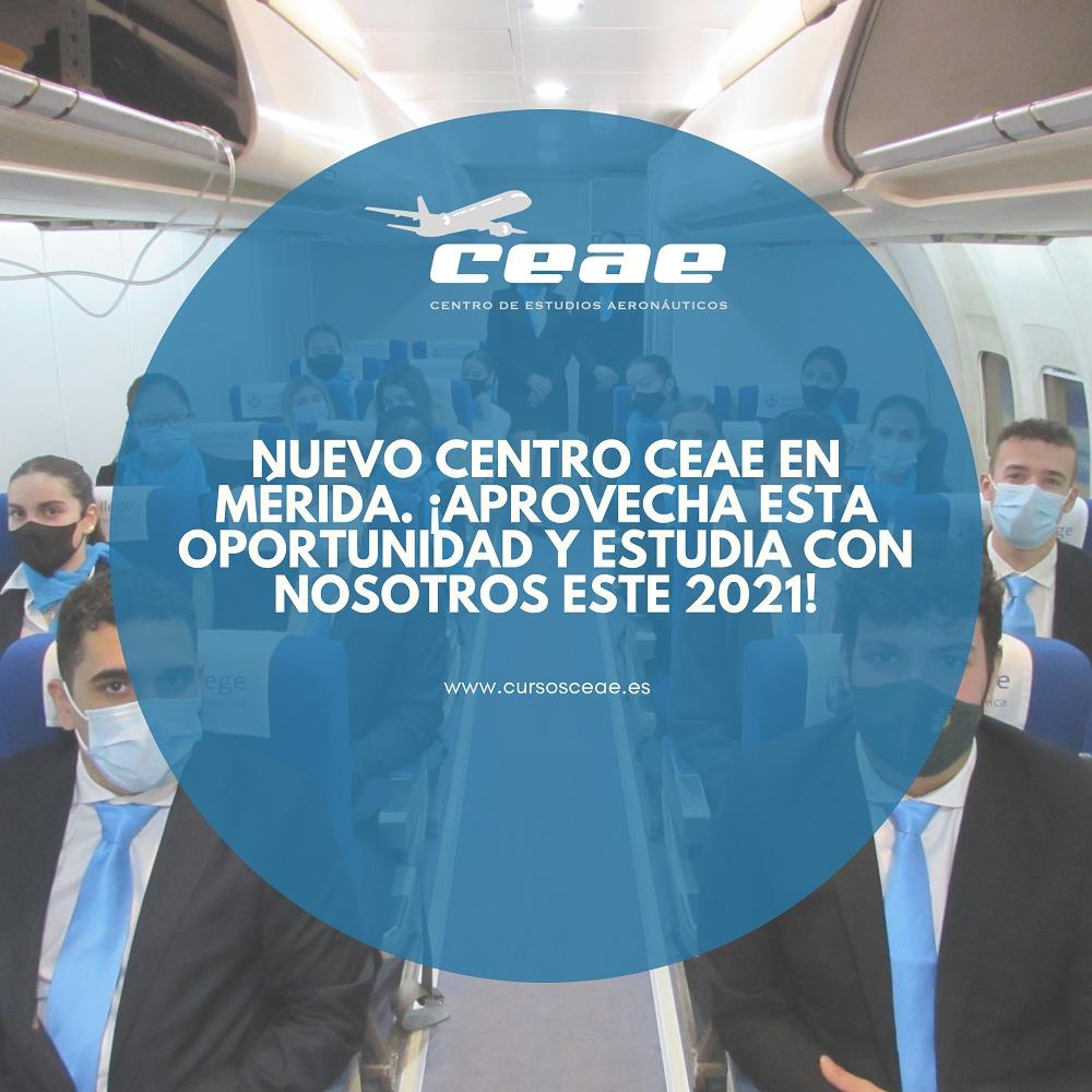 Nuevo centro CEAE en Mérida. ¡Aprovecha esta oportunidad y estudia con nosotros este 2021!