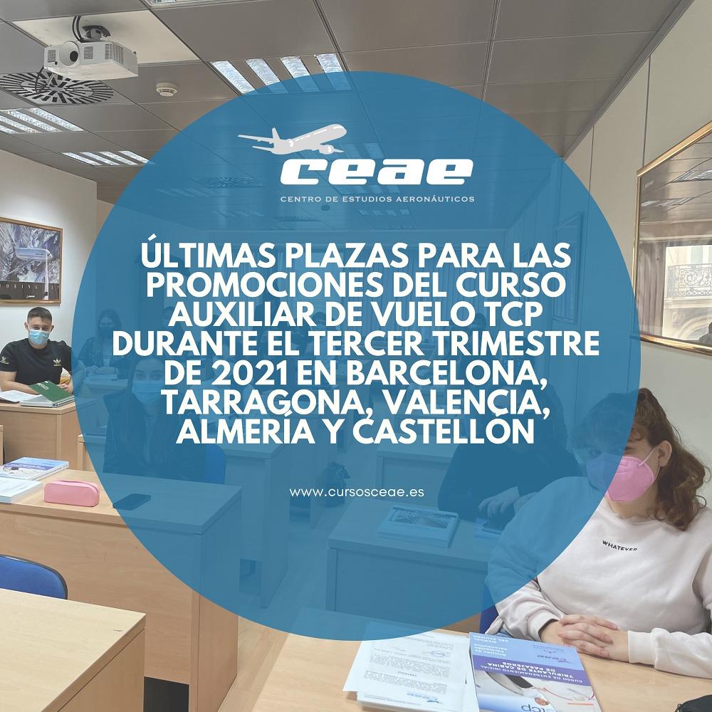Últimas plazas para las promociones del curso Auxiliar de Vuelo TCP durante el tercer trimestre de 2021 en Barcelona, Tarragona, Valencia, Almería y Castellón
