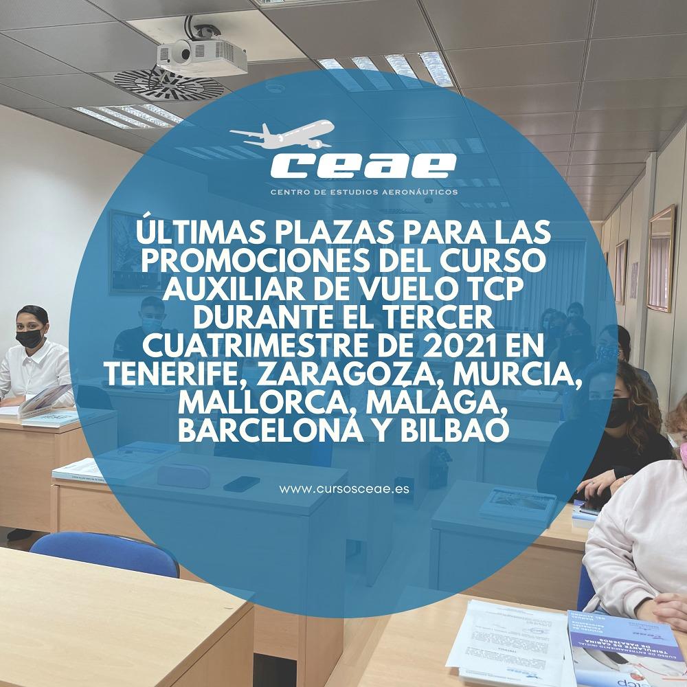 Últimas plazas para las promociones del curso Auxiliar de Vuelo TCP durante el tercer cuatrimestre de 2021 en Tenerife, Zaragoza, Murcia, Mallorca, Málaga, Barcelona y Bilbao