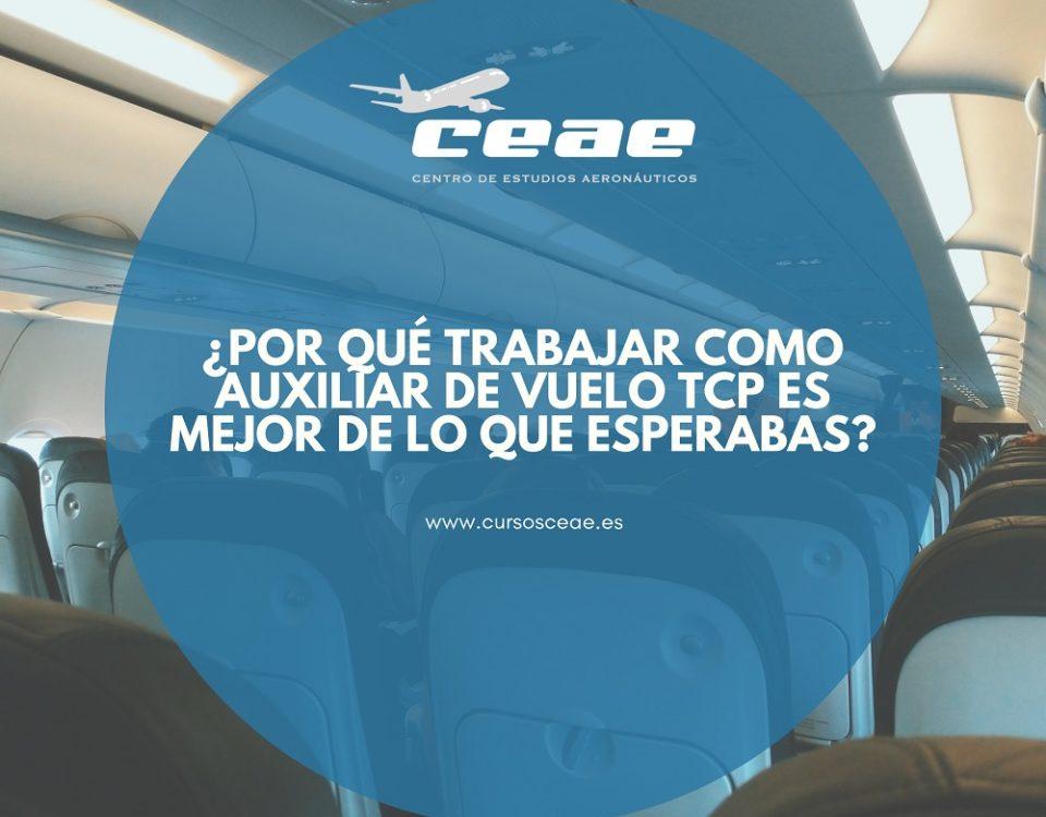 ¿Por qué trabajar como auxiliar de vuelo TCP es mejor de lo que esperabas?