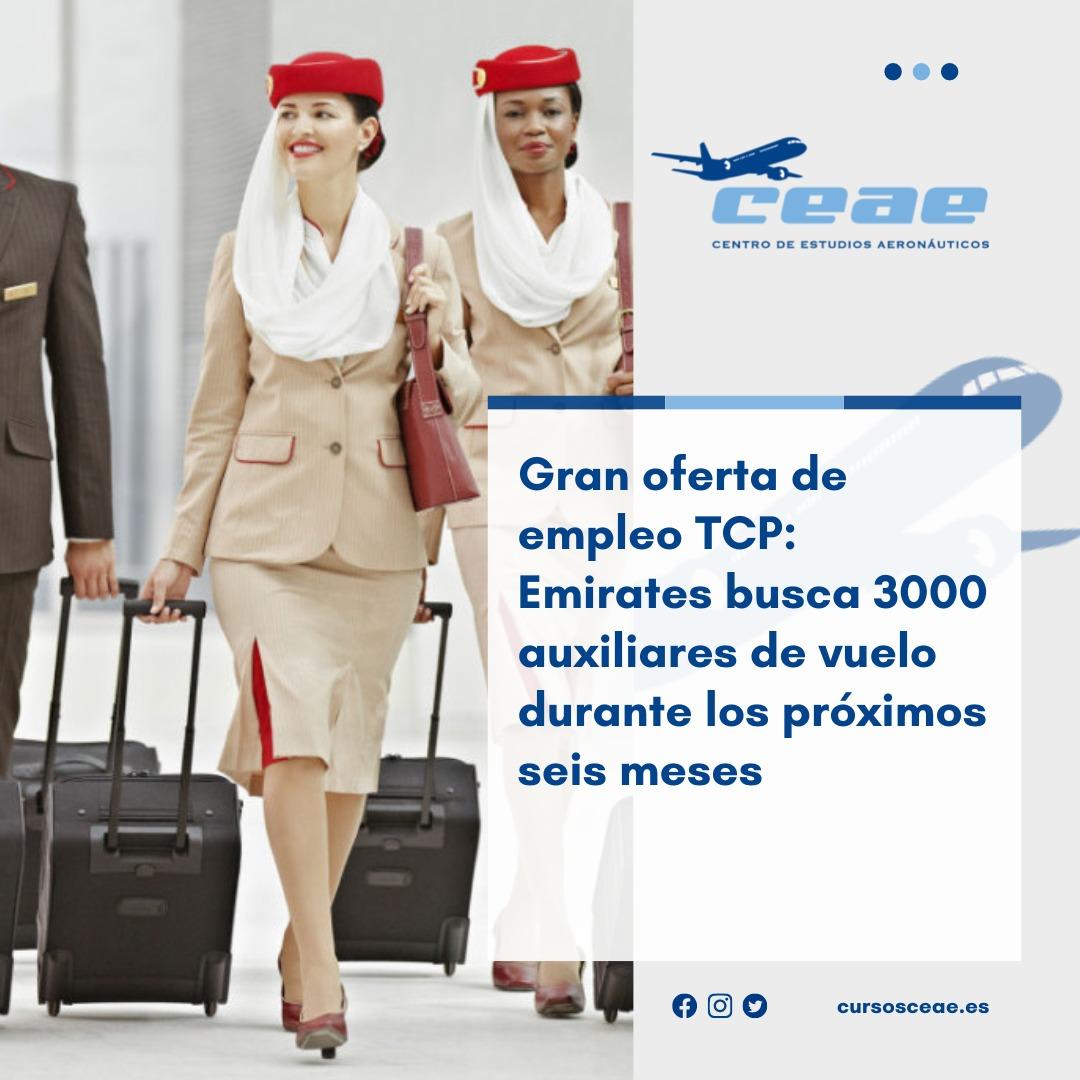 Gran oferta de empleo TCP: Emirates busca 3000 auxiliares de vuelo durante los próximos seis meses