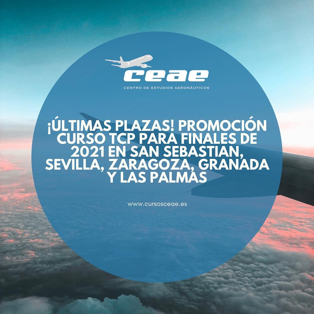 ¡Últimas plazas! Promoción curso TCP para finales de 2021 en San Sebastian, Sevilla, Zaragoza, Granada y Las Palmas